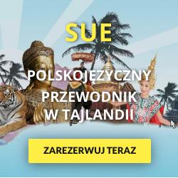 Sue - Polskojezyczny przewodnik w Tajlandii - Zarezerwuj